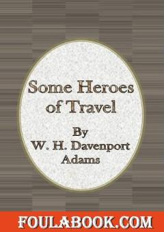 Some Heroes of Travel