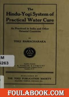 The Hindu-Yogi System Of Practical Water Cure
