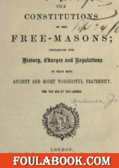The Constitutions of the Freemasons