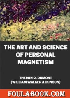 FoulaBook - Download The Art and Science of Personal Magnetism - PDF